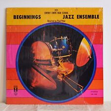 CHERRY CREEK HIGH SCHOOL JAZZ ENSEMBLE Beginnings PRIVATE LP '71 'Psychedelpia'