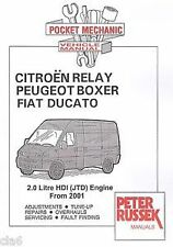 CITROEN RELAY PEUGEOT BOXER FIAT DUCATO 2.0 HDI JTD ENGINE FROM 2001 VAN MANUAL