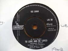 VIC DANA 1962 TO LOVE & BE LOVED 45rpm vinyl 7ins record JUKEBOX