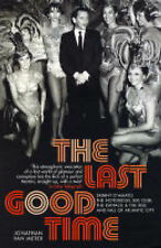 The Last Good Time: Skinny d'Amato and the 500 Club,Jonathan van Meter,New Book