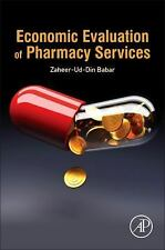 Economic Evaluation of Pharmacy Services by Zaheer-ud-Din Babar (2016)