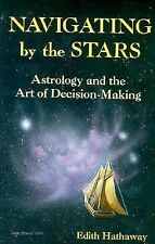 Navigating by the Stars: Astrology and the Art of Decision-Making (Lle-ExLibrary