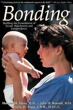 Bonding : Building the Foundations of Secure Attachment and Independence by...