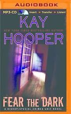 Bishop/Special Crimes Unit: Fear the Dark 16 by Kay Hooper (2016, MP3 CD,...