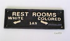 BLACK SEGREGATION CAST IRON SIGN L & N RESTROOMS WHITE COLORED NASHVILLE TN