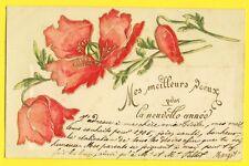 cpa de 1904 gauffré MES MEILLEURS VOEUX pour la NOUVELLE ANNÉE Pavot Coquelicot