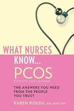 NEW What Nurses Know... PCOS by Karen Roush Paperback Book (English) Free Shippi