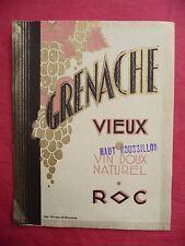 Ancienne étiquette de VIN GRENACHE VIEUX . french wine label