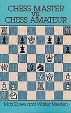 Chess Master vs. Chess Amateur (Dover Chess)-ExLibrary