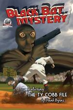 Black Bat Mysteries Volume 2 by Frank Byrns, Aaron Smith, Joshua Reynolds and...
