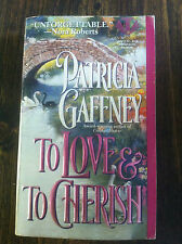 To Love and to Cherish by Patricia Gaffney (1995, Paperback) store#3326