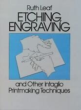 Etching, Engraving and Other Intaglio Printmaking Techniques-ExLibrary