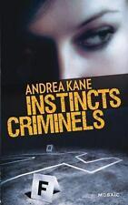 instincts criminels Kane  Andrea Occasion Livre