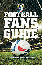 Football Fans Guide - The ultimate football travel book - Premier League - 92
