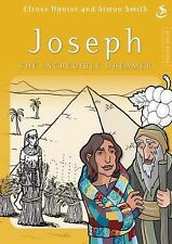 Joseph the Incredible Dreamer by Elrose Hunter (Paperback, 2008)