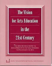Vision for Arts Education in the 21st Century