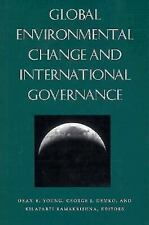 Global Environmental Change and International Governance (Nelson A. Ro-ExLibrary
