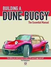 The Essential Manual: Building a Dune Buggy : The Essential Manual by Paul...
