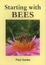 Starting with Bees NEW BEE BOOK Beekeeping Hive BLP