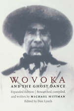 Wovoka and the Ghost Dance by Michael Hittman (Paperback, 1997) NEW