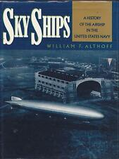 SKY SHIPS ALHOFF HISTORY AIRSHIP UNITED STATES NAVY ZEPPELIN BLIMP AIRCRAFT VGC