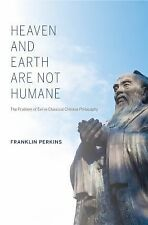 World Philosophies: Heaven and Earth Are Not Humane : The Problem of Evil in...