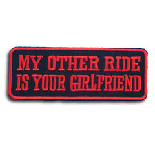 My Other Ride Patch Iron on Harley Chopper Biker Pick Rider Aufnäher Funny Chick