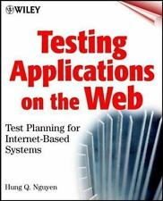 Testing Applications on the Web : Test Planning for Internet-Based Systems by H…