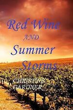 Red Dust: Red Wine and Summer Storms by Christine Gardner (2015, Paperback)