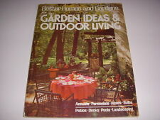 BETTER HOMES AND GARDENS GARDEN IDEAS & OUTDOOR LIVING, 1974, PATIOS, POOLS!