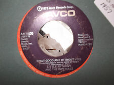 LITTLE ANTHONY IM FALLING IN LOVE WITH YOU / WHAT GOOD AM I WITHOUT YOU AVCO