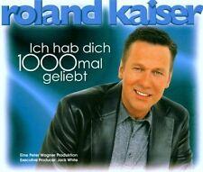 Roland Kaiser Ich hab dich 1000mal geliebt (2000) [Maxi-CD]