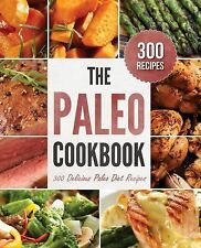 THE PALEO COOKBOOK 300 Delicious Paleo Diet Recipes Rockridge Gluten Dairy Free