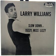 Larry Williams • Slow Down b/w Dizzy, Miss Lizzy • Picture Sleeve Only