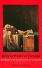 Modern Political Thought: Readings from Machiavelli to Nietzsche  Paperback