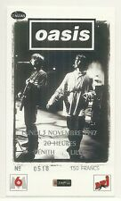 RARE / TICKET CONCERT - OASIS : LIVE A LILLE ( FRANCE ) 1997 COMME NEUF LIKE NEW