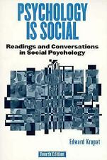 Psychology Is Social : Readings and Conversations in Social Psychology by...