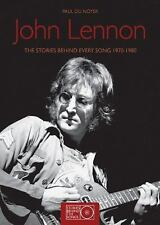John Lennon : The Stories Behind Every Song, 1970-1980 by Paul du Noyer (2010)