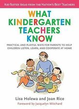 What Kindergarten Teachers Know : Practical and Playful Ways for Parents to...