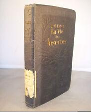 J.H. FABRE / LA VIE DES INSECTES / 1931 DELAGRAVE (ENTOMOLOGIE)