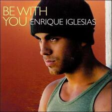 ENRIQUE IGLESIAS: Be with You 2 Track CD Single! LP & Spanish Version! G+