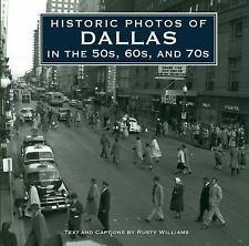 Historic Photos: Historic Photos of Dallas in the 50s, 60s, And 70s by...