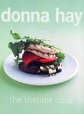 Donna Hay~THE INSTANT COOK~SIGNED 1ST/DJ~NICE COPY