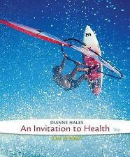 Cengage Advantage Books: an Invitation to Health by Dianne Hales (2014, Ringboun