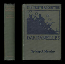 1916 TRUTH ABOUT DARDANELLES Gallipoli ANZAC SUVLA Wounded RAMC Alexandria Turks
