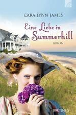 Eine Liebe in Summerhill von Cara Lynn James (2012, Taschenbuch)