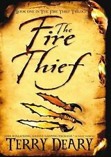 The Fire Thief by Terry Deary (Paperback, 2010)