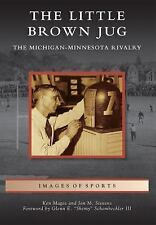 Little Brown Jug, The (Images of Sports)