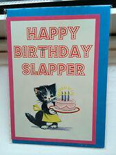 Happy Birthday Slapper ~  Very Rude Fun Adult Humour Greetings Card