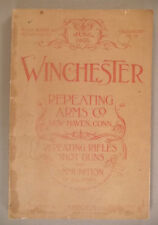 Winchester CATALOG #74 - 1904 ~~ rifles, shot guns and ammunition
